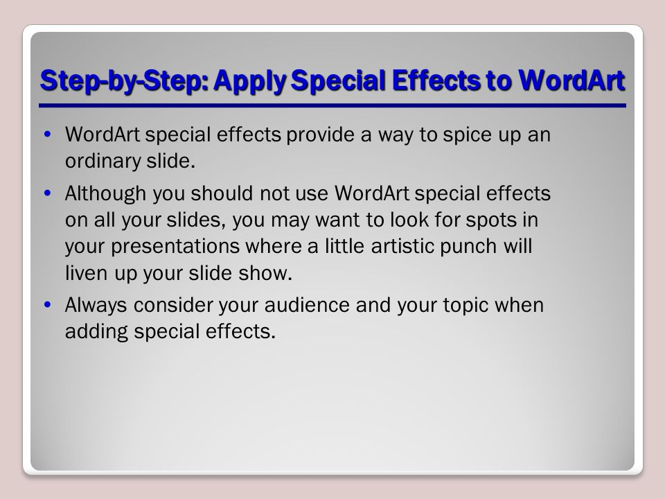 Step-by-Step: Apply Special Effects to WordArt