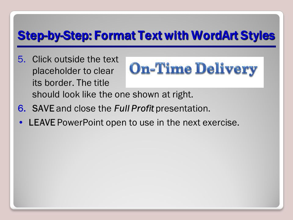 Step By Format Text With WordArt Styles