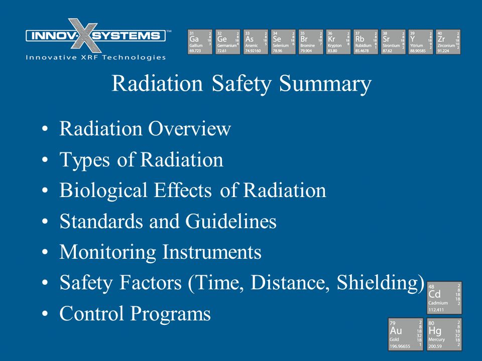 Radiation Safety Summary