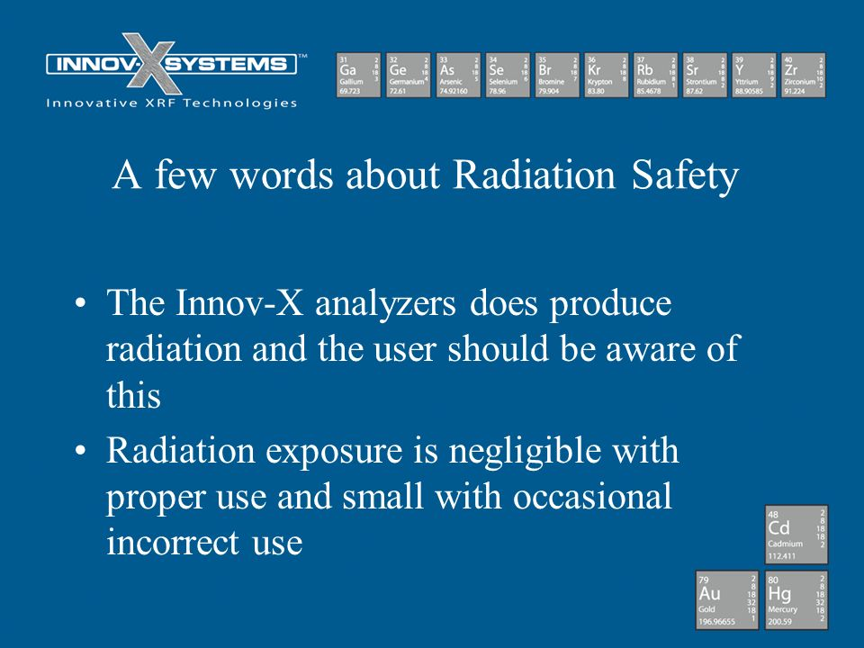 A few words about Radiation Safety