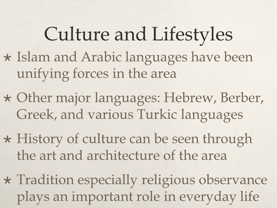 Culture and Lifestyles