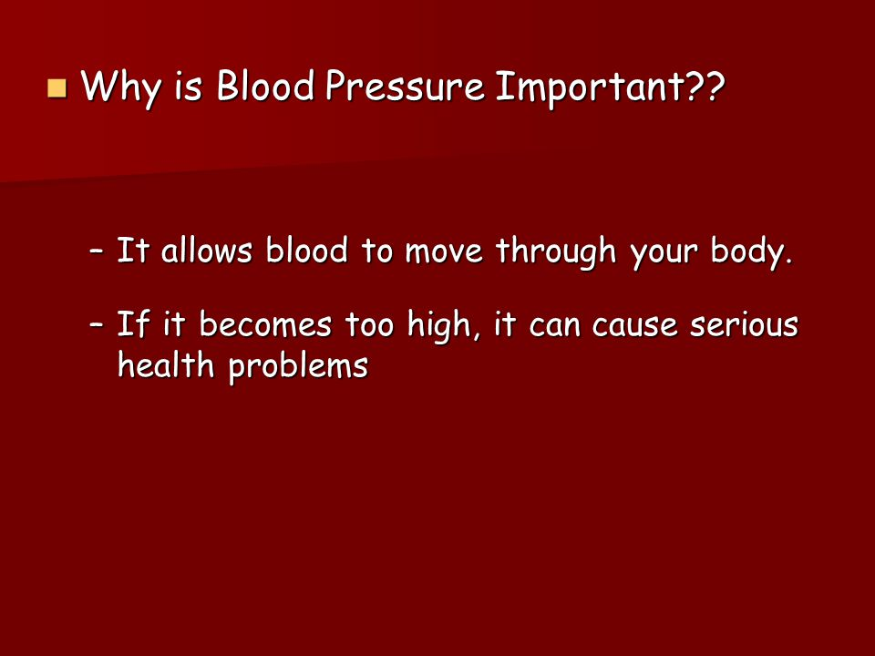 Why is Blood Pressure Important