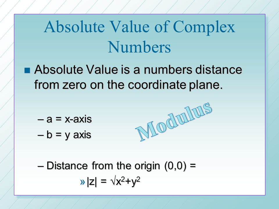 Absolute Value of Complex Numbers