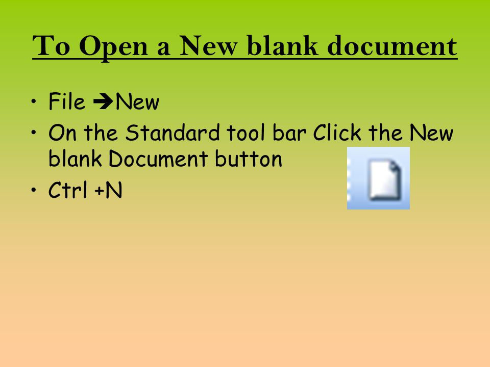 To Open a New blank document