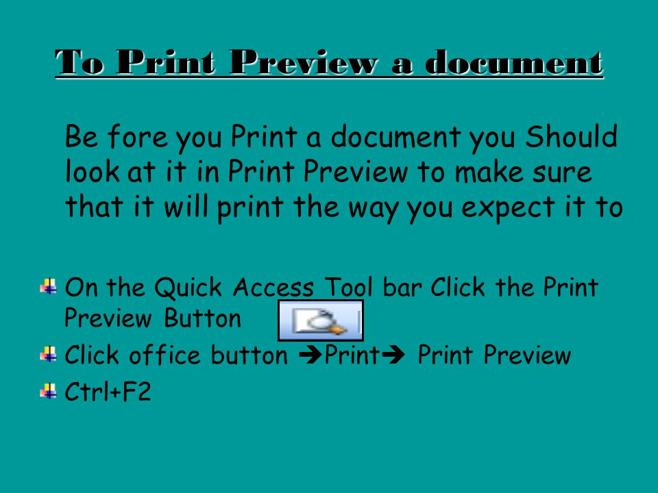 To Print Preview a document