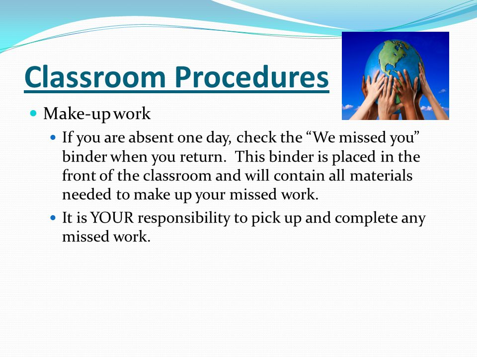 Classroom Procedures Make-up work