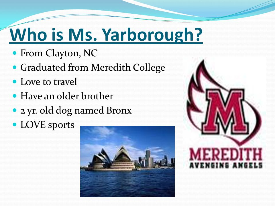 Who is Ms. Yarborough From Clayton, NC