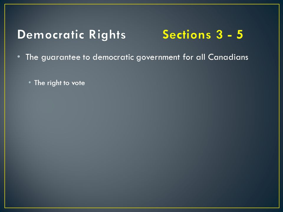 Democratic Rights Sections 3 - 5