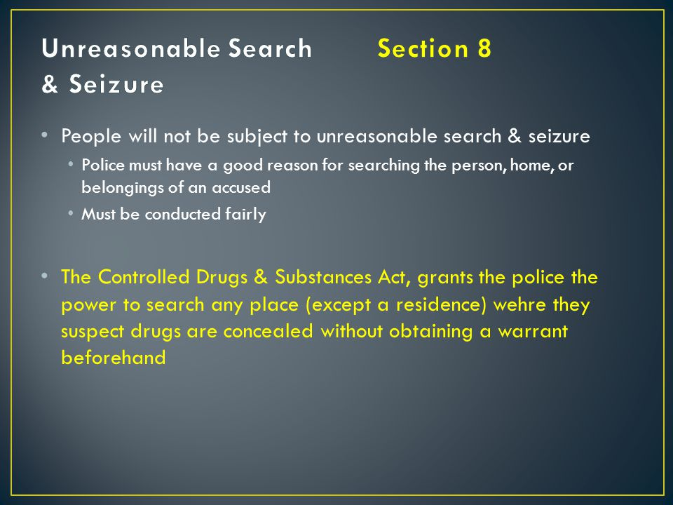 Unreasonable Search Section 8 & Seizure