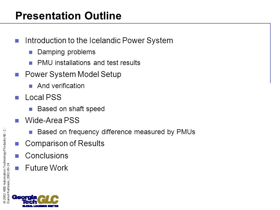 Presentation Outline Introduction to the Icelandic Power System