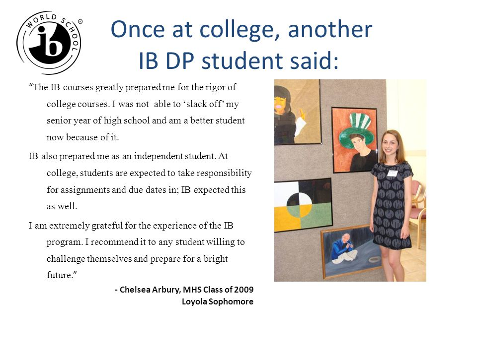 Once at college, another IB DP student said: