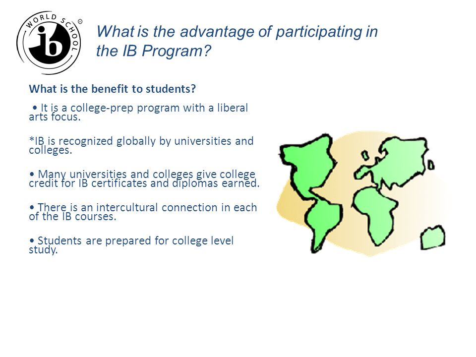 What is the advantage of participating in the IB Program