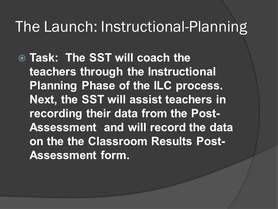 The Launch: Instructional-Planning