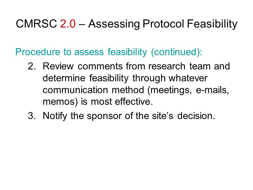 CMRSC 2.0 – Assessing Protocol Feasibility