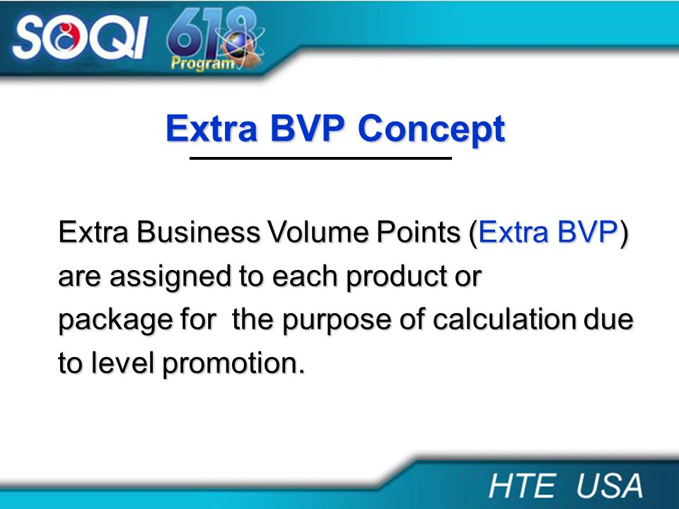 Extra BVP Concept Extra Business Volume Points (Extra BVP)
