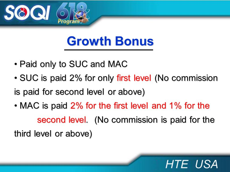 Growth Bonus Paid only to SUC and MAC