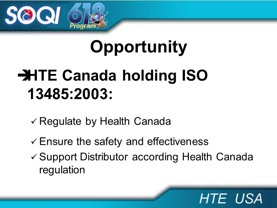 Opportunity HTE Canada holding ISO 13485:2003: