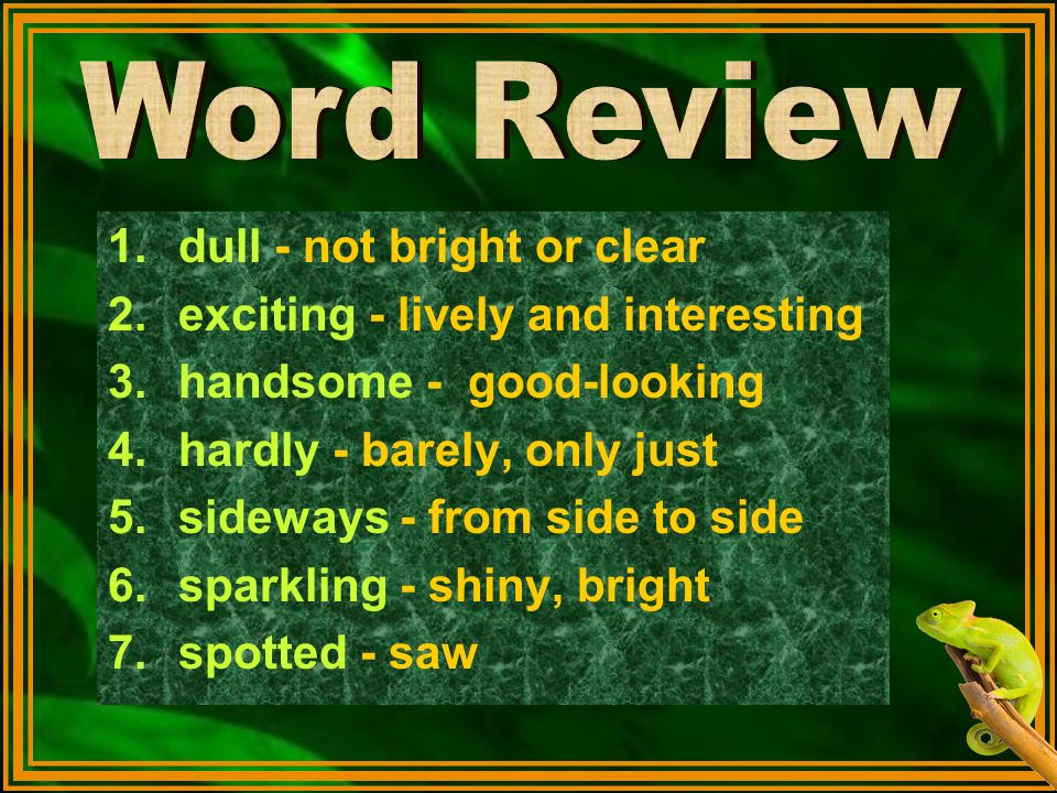 Word Review dull - not bright or clear