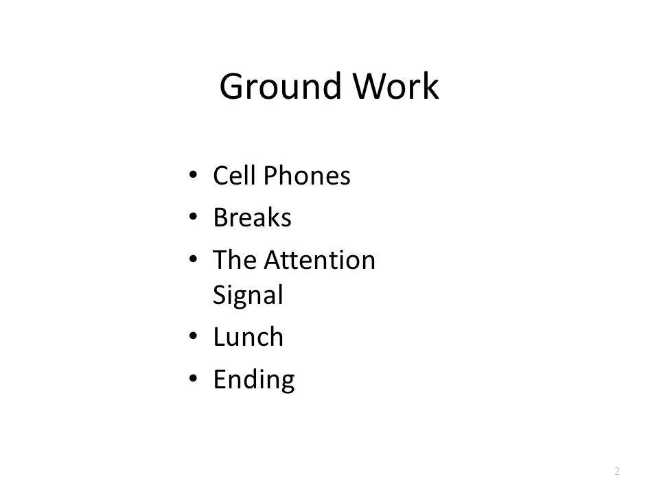Ground Work Cell Phones Breaks The Attention Signal Lunch Ending