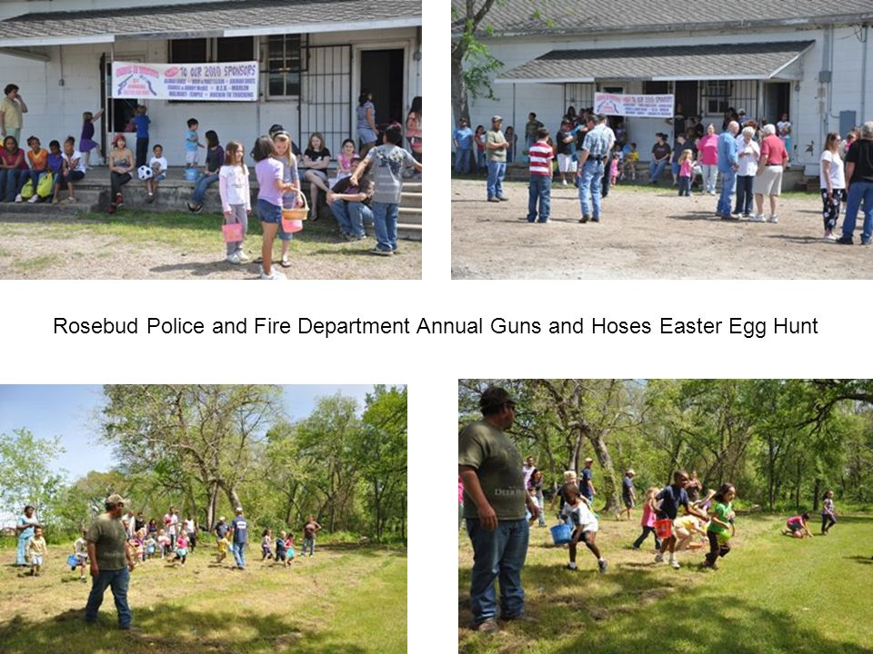 Rosebud Police and Fire Department Annual Guns and Hoses Easter Egg Hunt