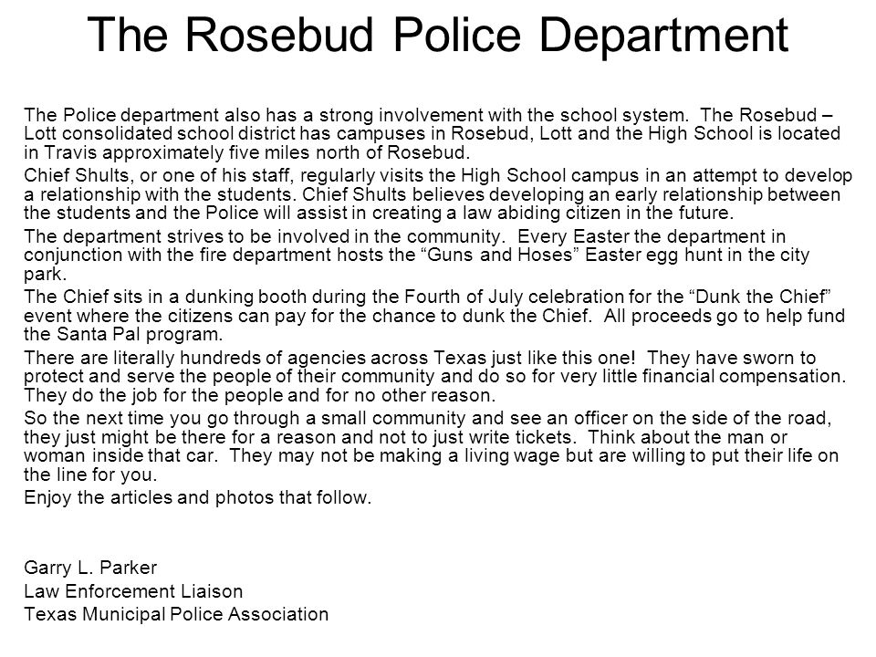 The Rosebud Police Department