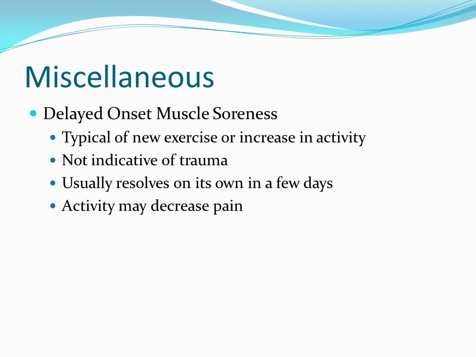 Miscellaneous Delayed Onset Muscle Soreness