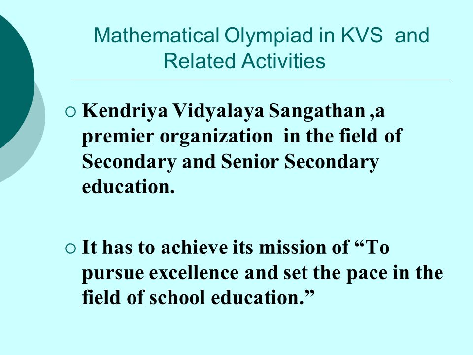 Mathematical Olympiad in KVS and Related Activities