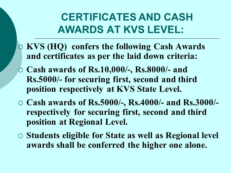 CERTIFICATES AND CASH AWARDS AT KVS LEVEL: