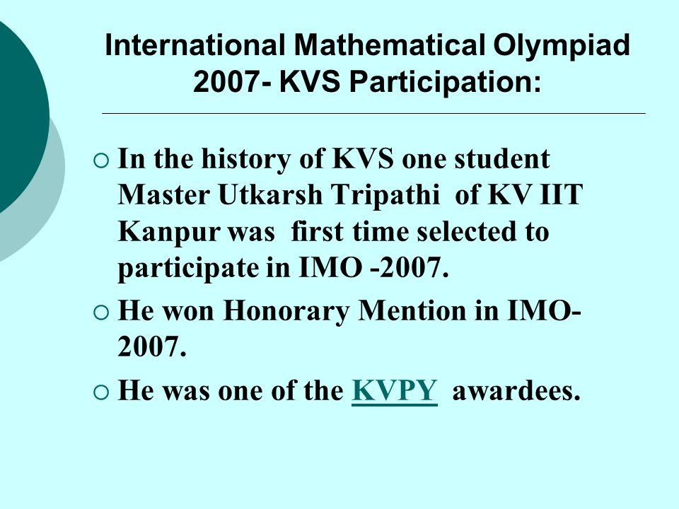 International Mathematical Olympiad 2007- KVS Participation: