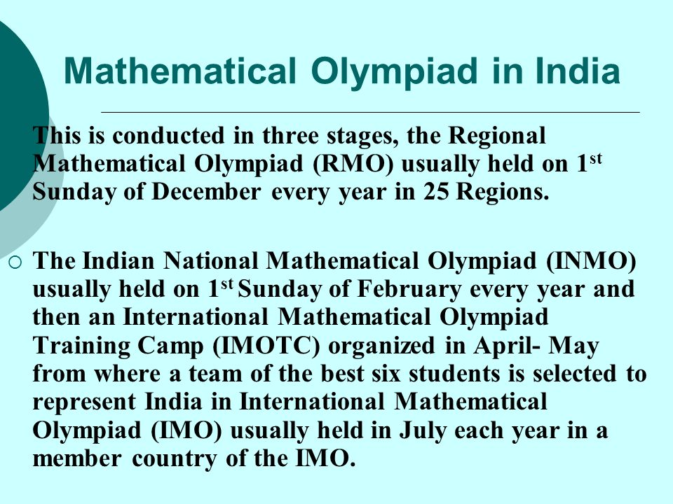 Mathematical Olympiad in India