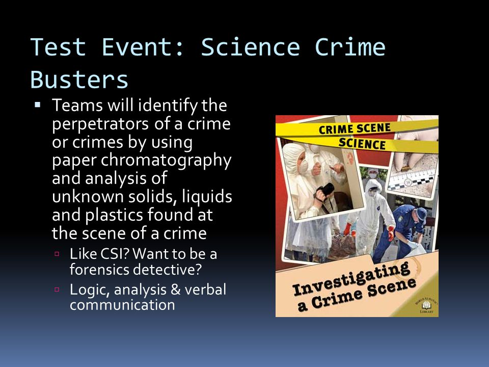 Test Event: Science Crime Busters