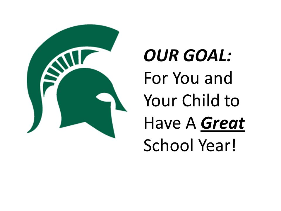 OUR GOAL: For You and Your Child to Have A Great School Year!