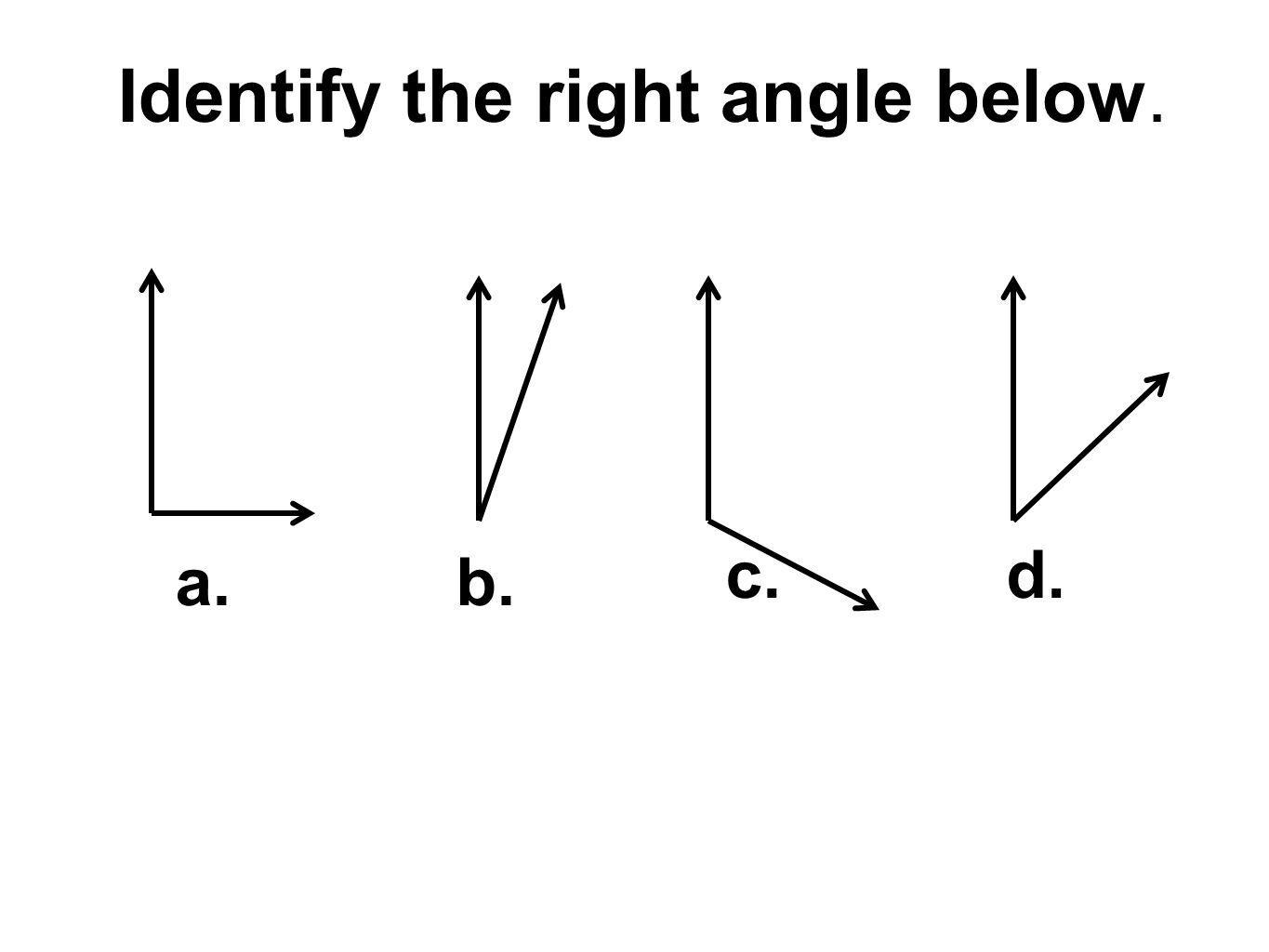 Identify the right angle below.