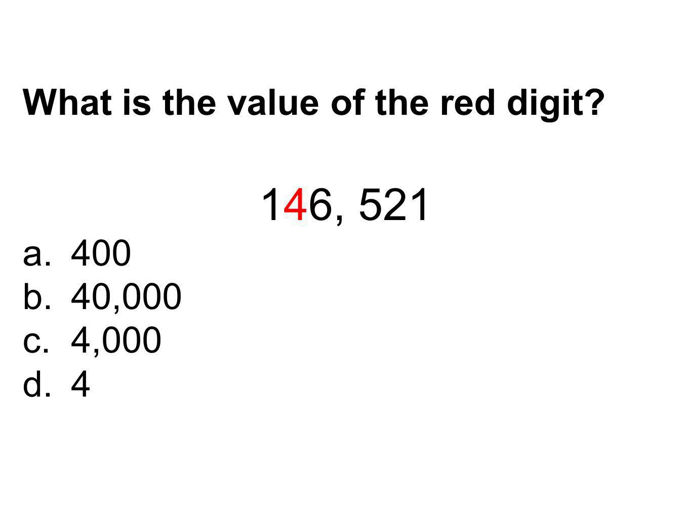 What is the value of the red digit