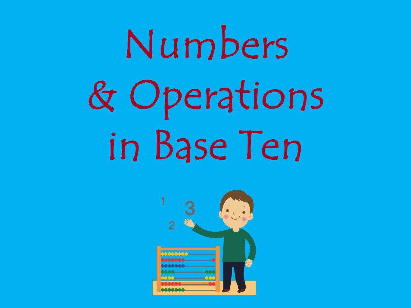 Numbers & Operations in Base Ten