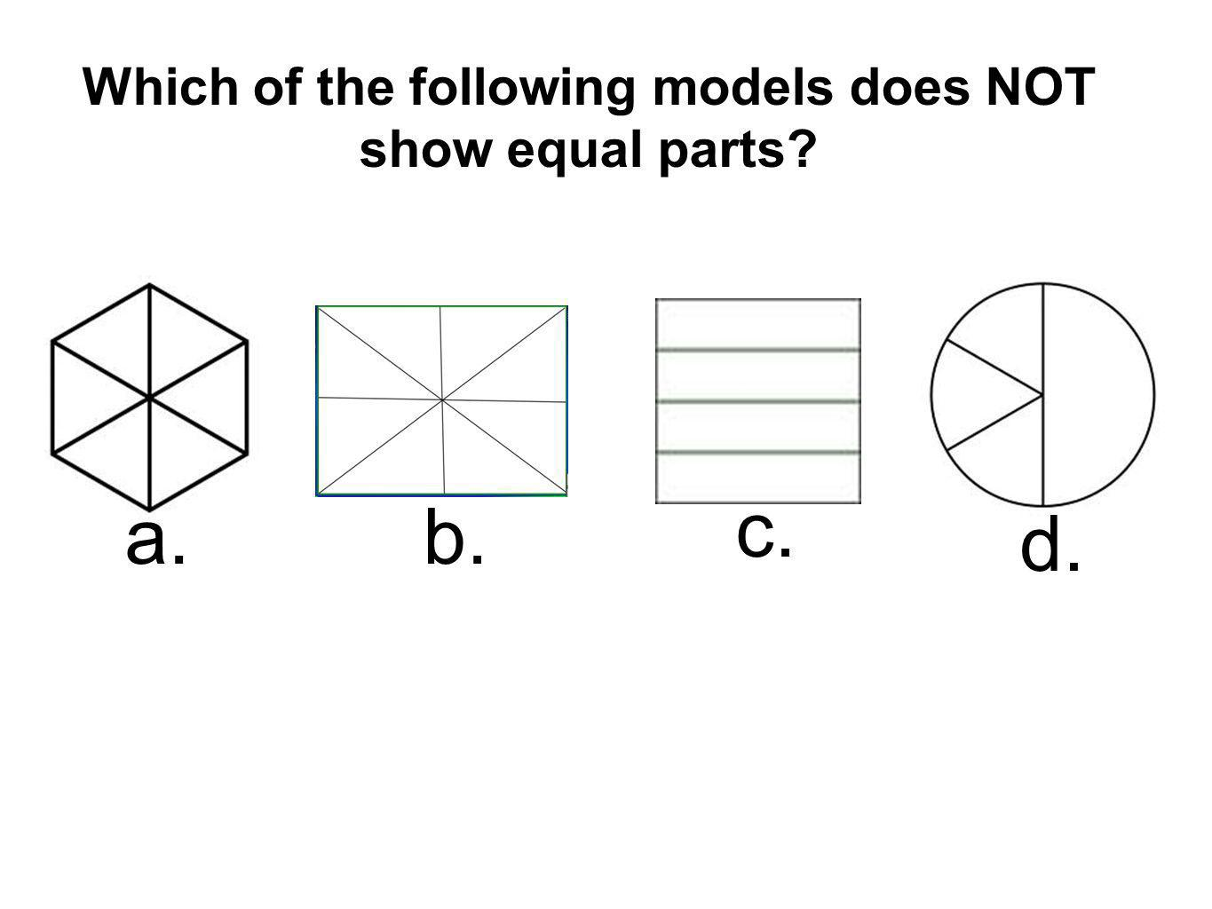 Which of the following models does NOT show equal parts