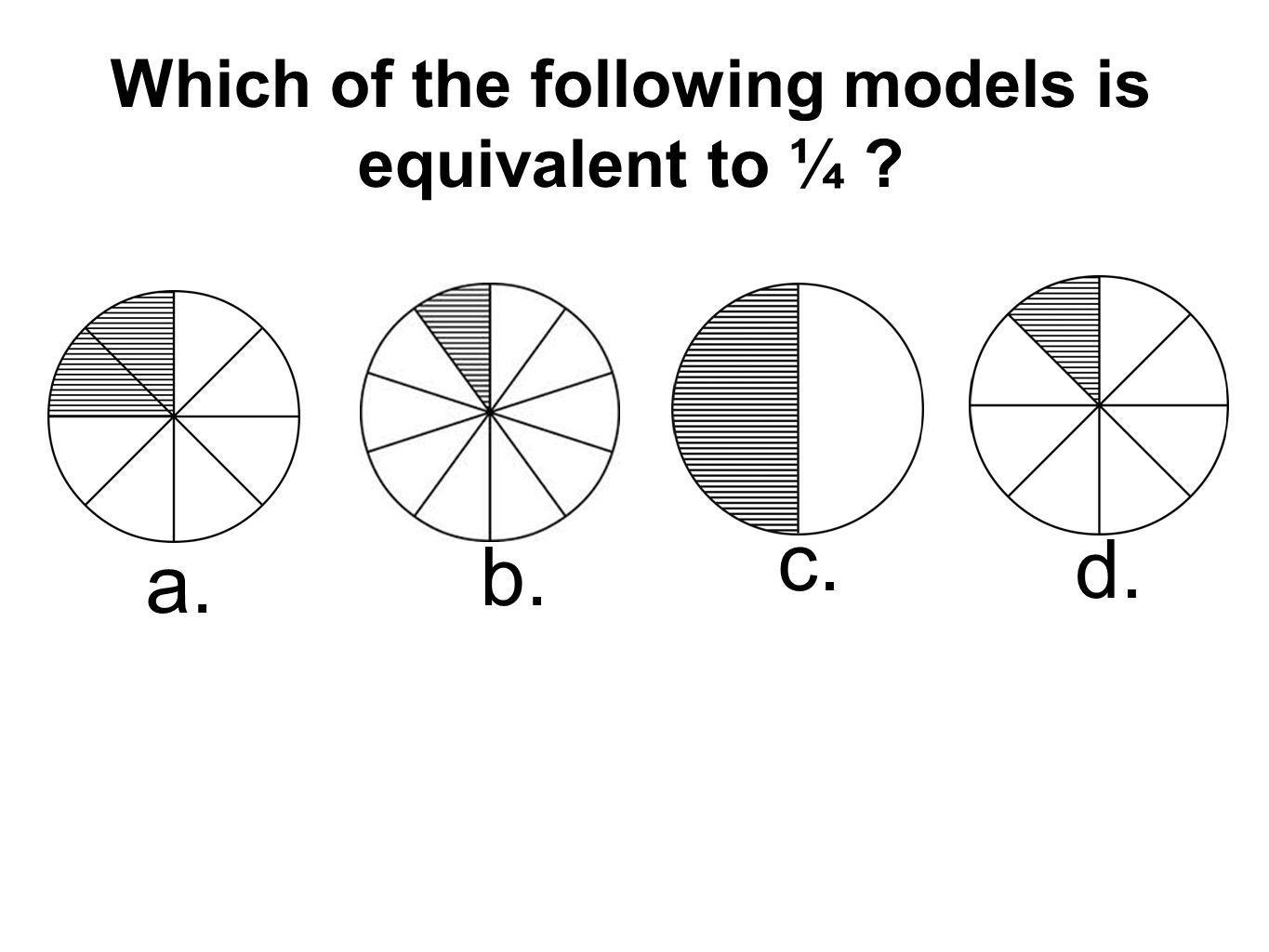 Which of the following models is equivalent to ¼