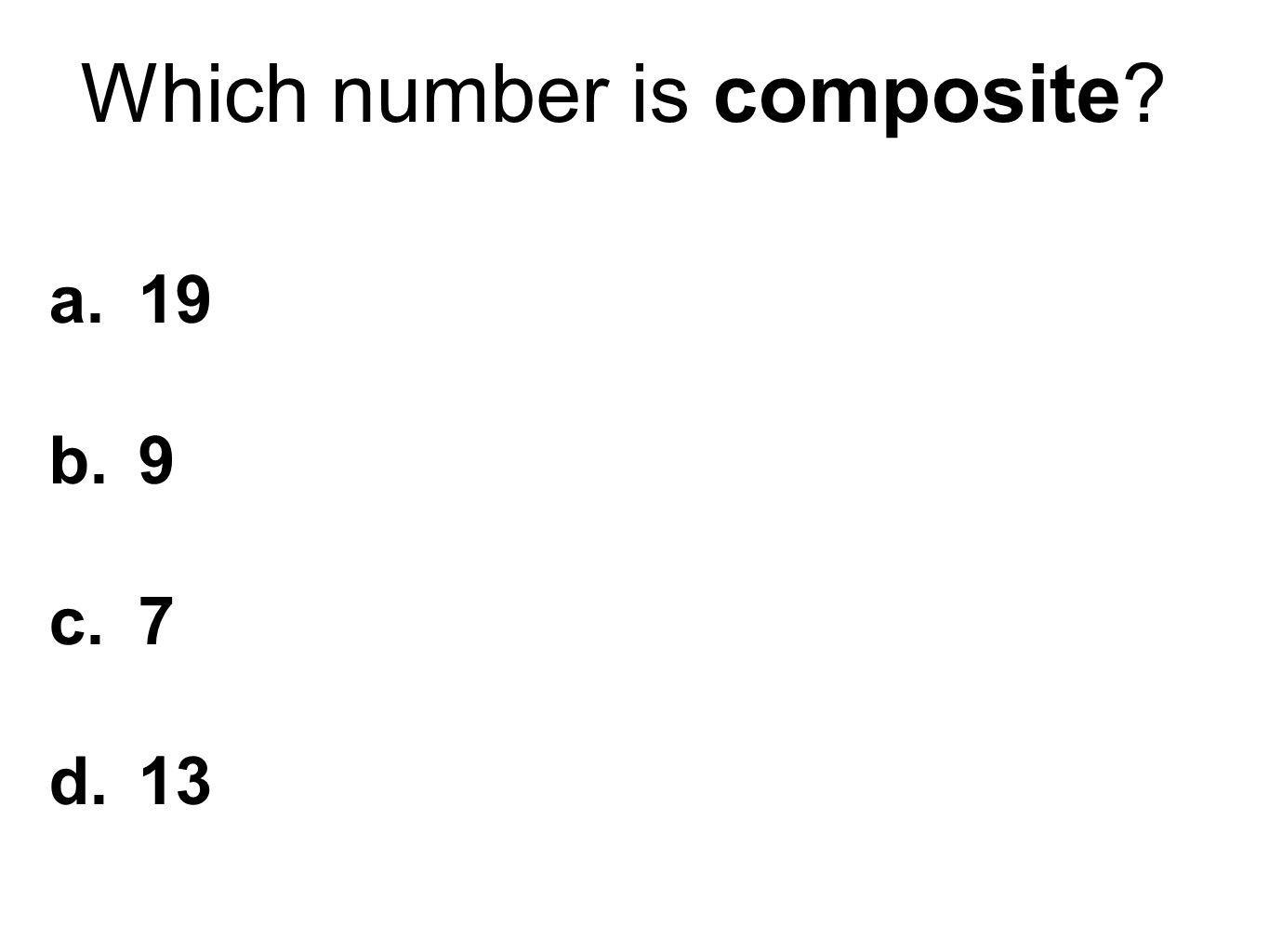Which number is composite