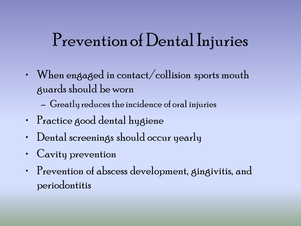 Prevention of Dental Injuries