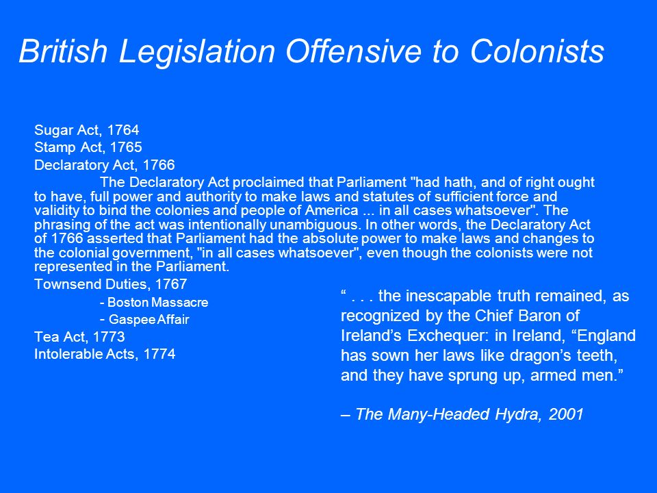 British Legislation Offensive to Colonists