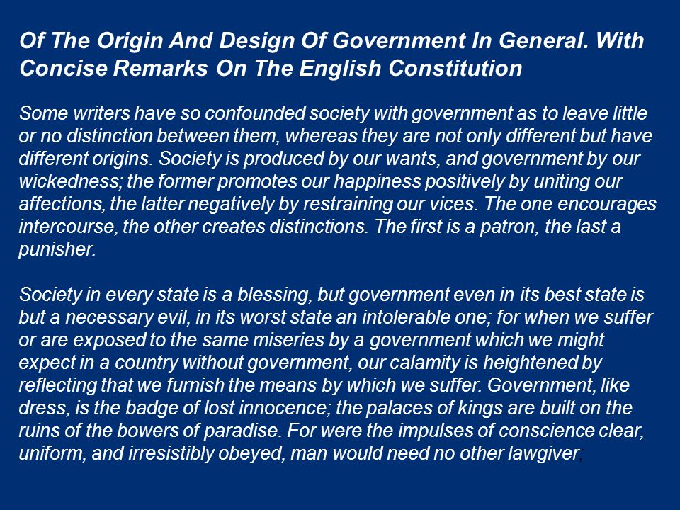 Of The Origin And Design Of Government In General