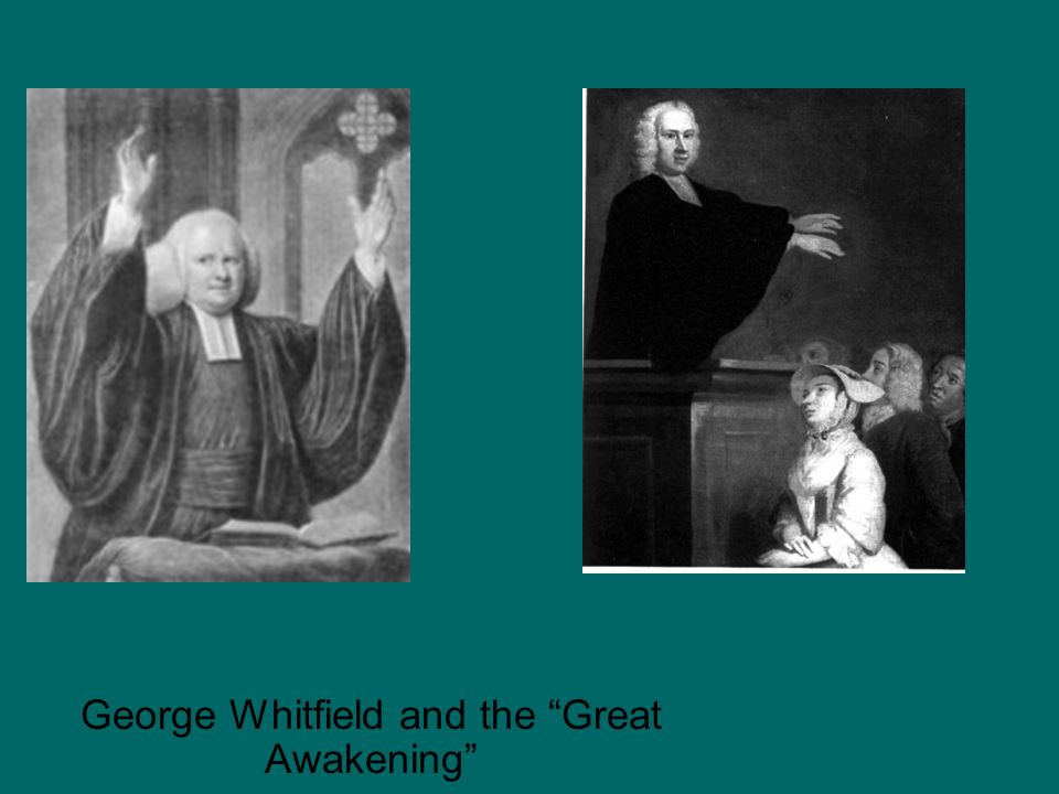 George Whitfield and the Great Awakening