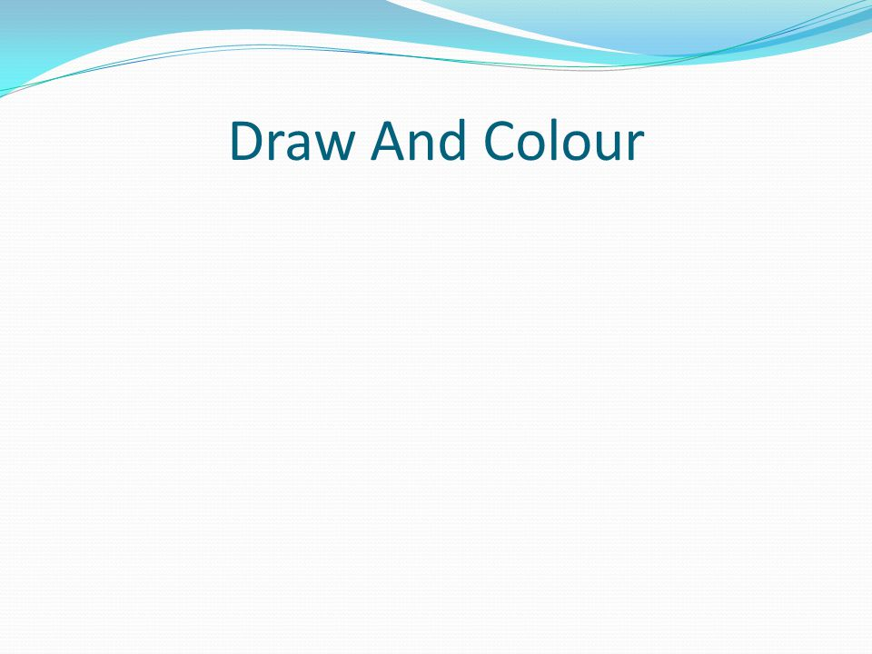 Draw And Colour