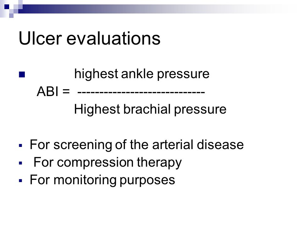 Ulcer evaluations highest ankle pressure