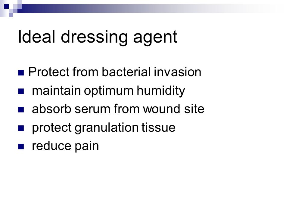 Ideal dressing agent Protect from bacterial invasion