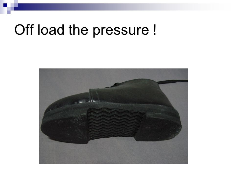 Off load the pressure !