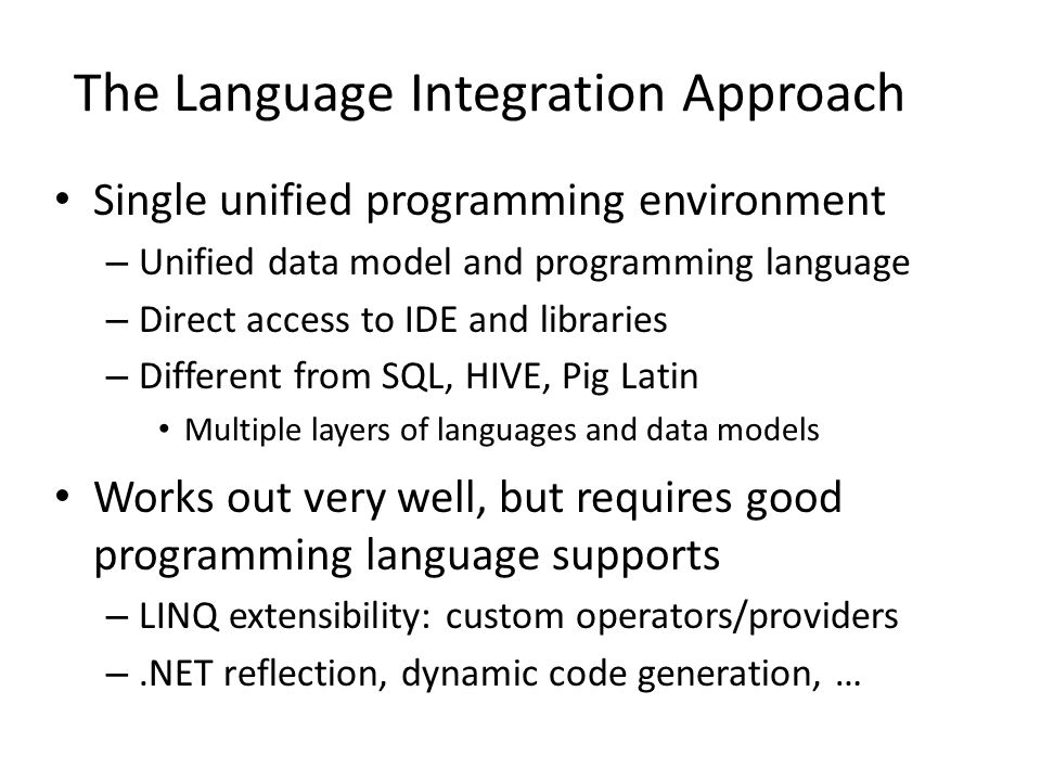 The Language Integration Approach