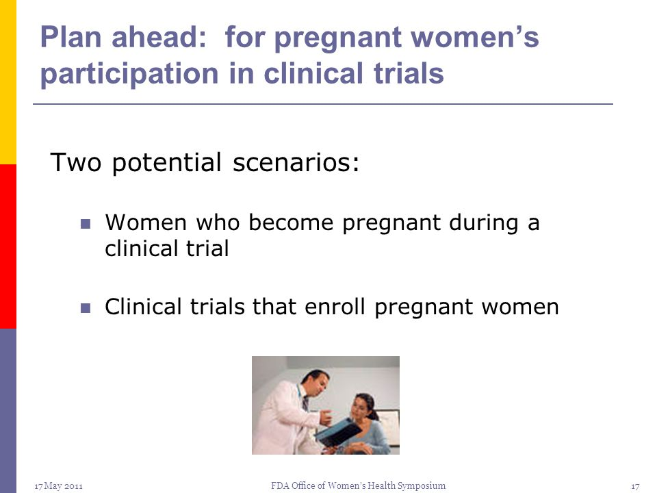 Plan ahead: for pregnant women's participation in clinical trials