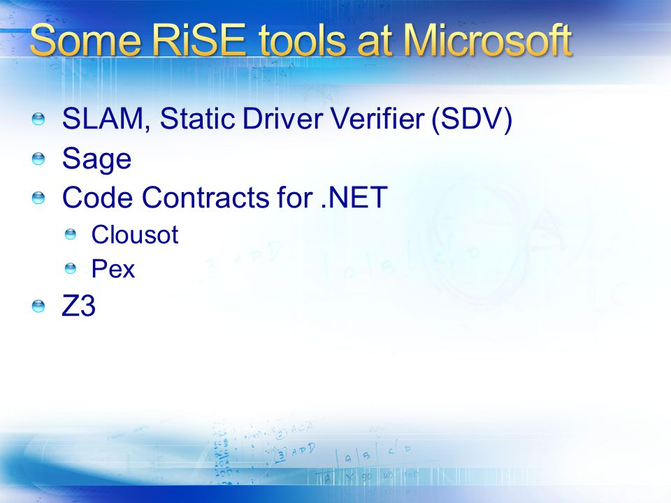 Some RiSE tools at Microsoft