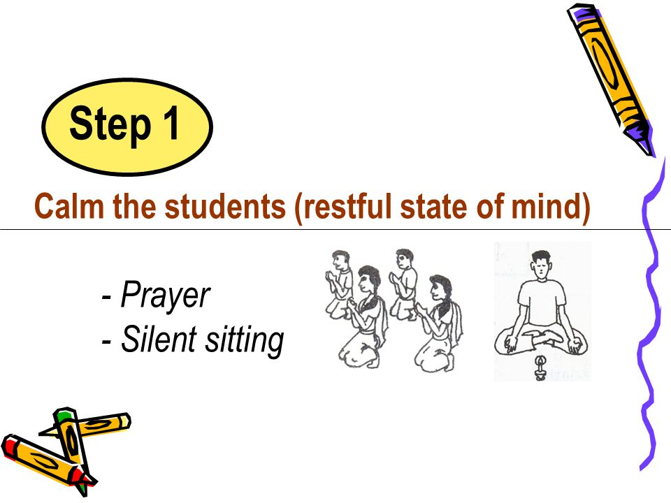 Step 1 - Prayer - Silent sitting